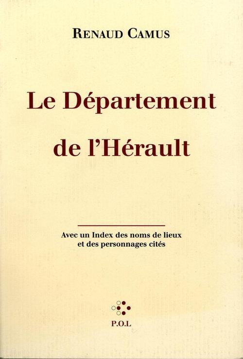 Le département de l'Hérault ; avec un index des noms de lieux et des personnages cités