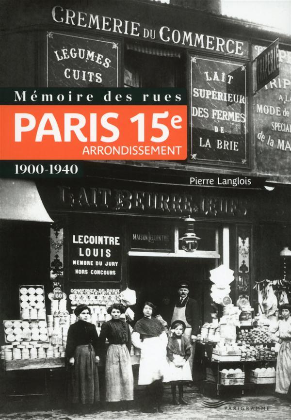 Mémoire des rues ; Paris 15e arrondissement ; 1900-1940