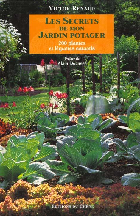 Les secrets de mon jardin potager