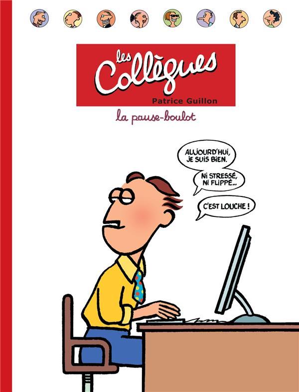 Les collègues t.1 ; la pause-boulot