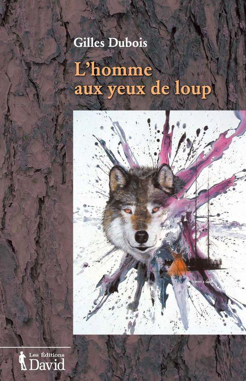 L´homme aux yeux de loup