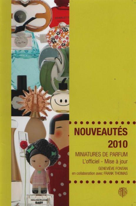 Nouveautés 2010 ; miniatures de parfum