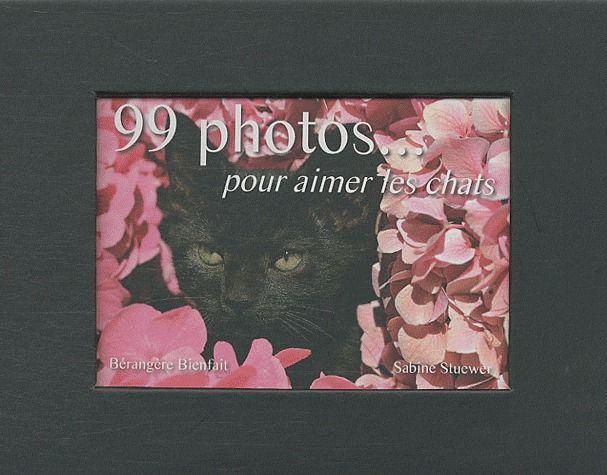 99 photos pour aimer les chats