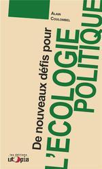 Couverture de De nouveaux défis pour l'écologie politique