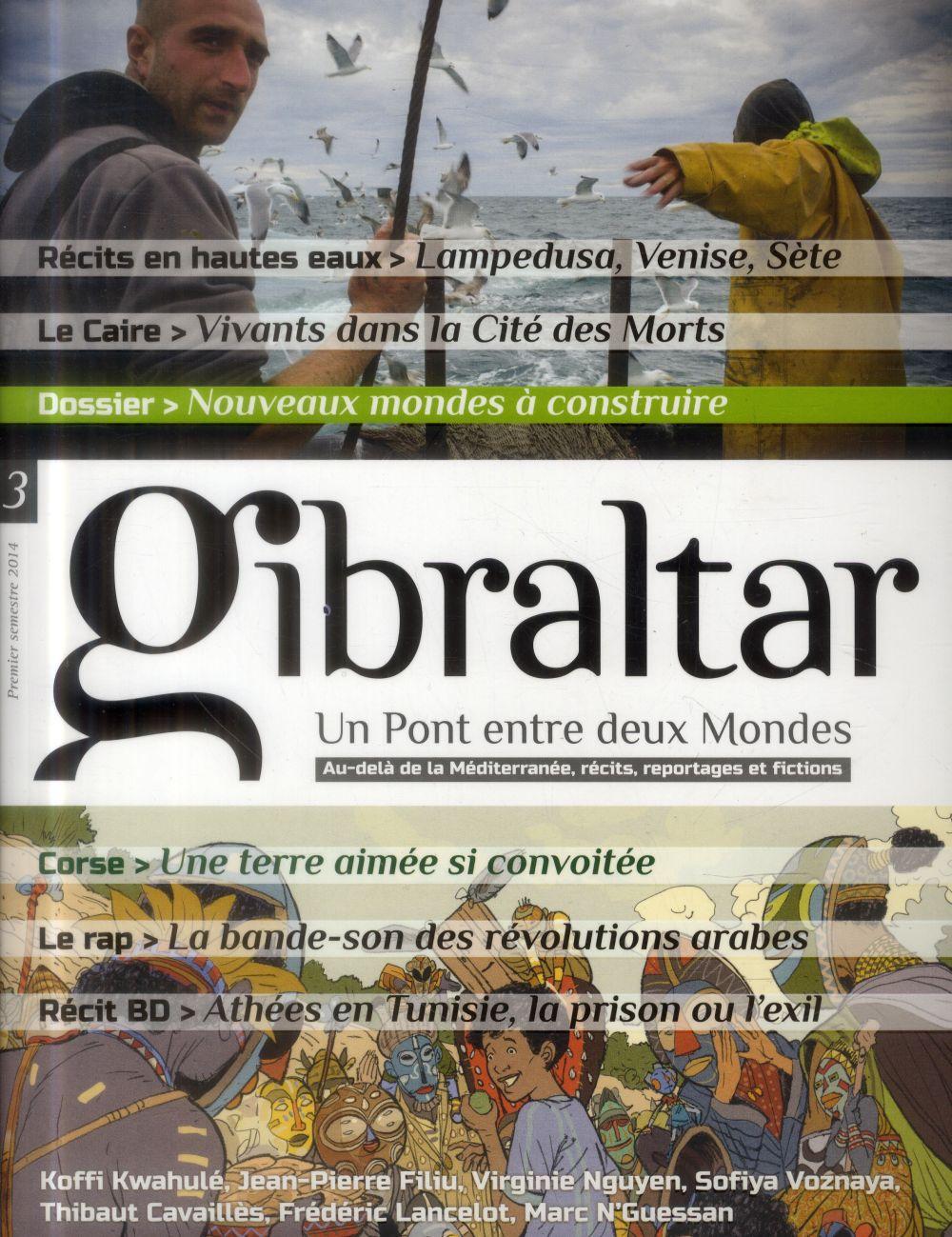 GIBRALTAR N.3  -  NOUVEAUX MONDES A CONSTRUIRE