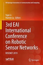 3rd EAI International Conference on Robotic Sensor Networks  - Huimin Lu - Yujie Li