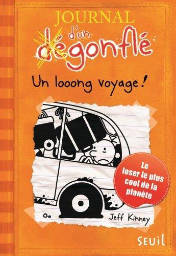 Journal D'Un Degonfle T.9 ; Un Looong Voyage !