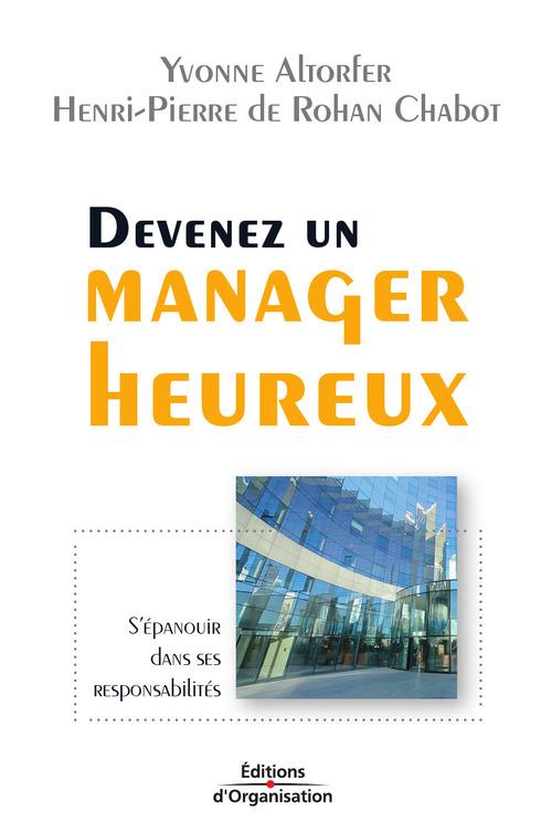 Devenez un manager heureux