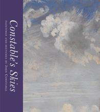 Constable's skies ; paintings and sketches by John Constable