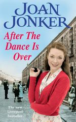After the Dance is Over  - Joan Jonker