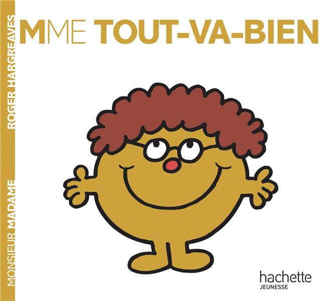 Madame Tout Va Bien