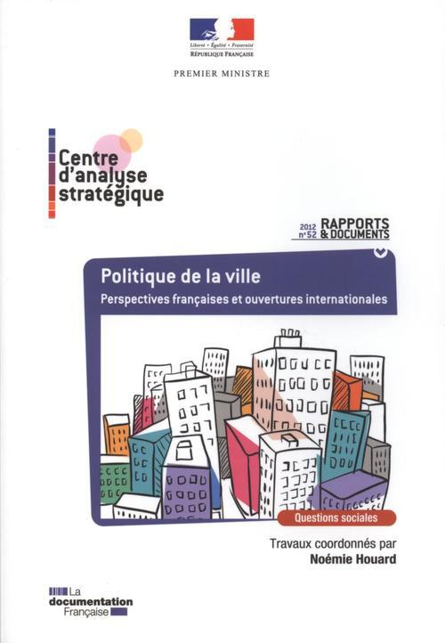 Politique De La Ville ; Perspectives Francaises Et Ouvertures Internationales