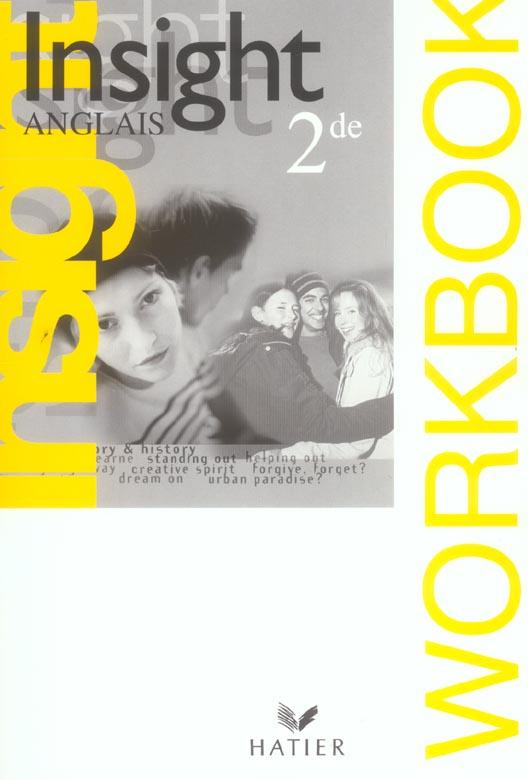 Insight Anglais 2de Ed 2005 - Workbook
