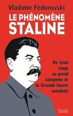 Vente EBooks : Le phénomène Staline  - Vladimir Fédorovski
