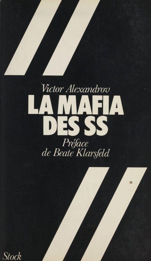 La mafia des S.S.  - Victor Alexandrov