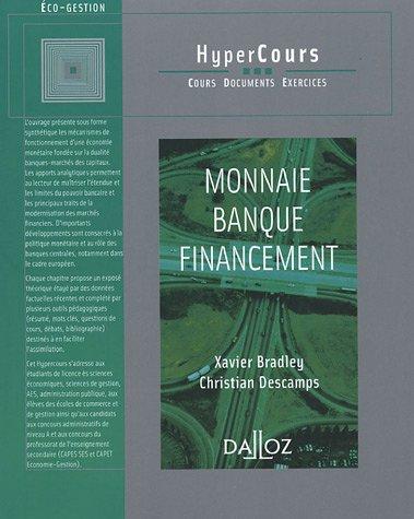 Monnaie Banque Financement - 1ere Ed.