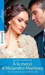 Vente EBooks : À la merci d'Alejandro Martinez  - Natalie Anderson