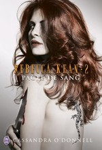 Vente Livre Numérique : Rebecca Kean (Tome 2) - Pacte de sang  - Cassandra O'Donnell