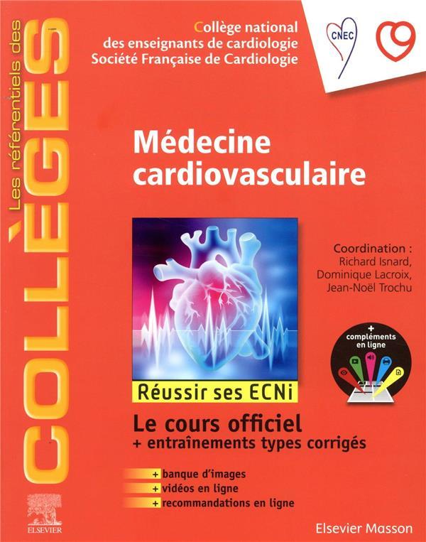 Médecine cardio-vasculaire ; réussir les ECNi