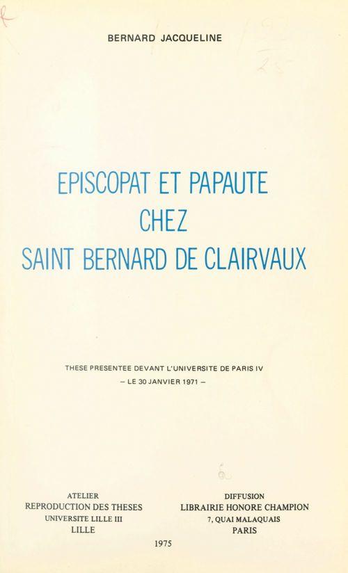 Épiscopat et papauté chez Saint Bernard de Clairvaux