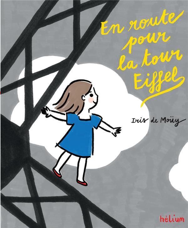 EN ROUTE POUR LA TOUR EIFFEL DE MOUY IRIS