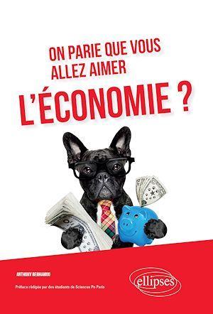 On parie que vous allez aimer l'economie?