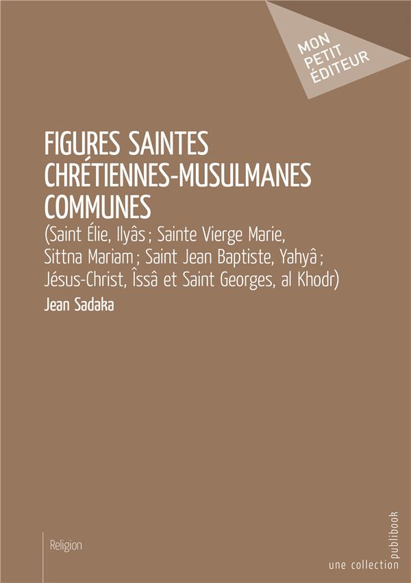 Figures saintes chrétiennes-musulmanes communes