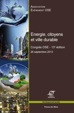énergie, citoyens et ville durable ; 13e congrès OSE ; 26 septembre 2013