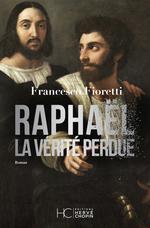 Vente Livre Numérique : Raphael, la verite perdue  - Francesco Fioretti