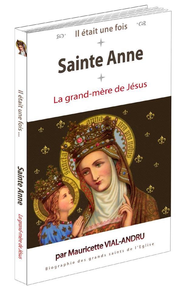 il était une fois ; Sainte-Anne