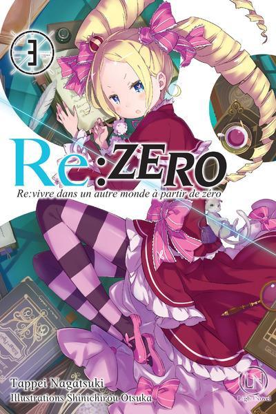 Re : Zero - re:vivre dans un autre monde à partir de zéro T.3
