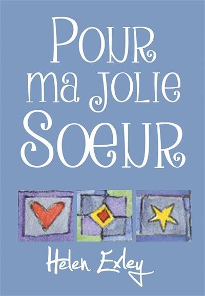 POUR MA JOLIE SOEUR