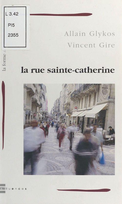 Rue sainte-catherine (la)