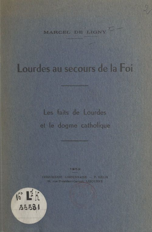 Lourdes au secours de la foi