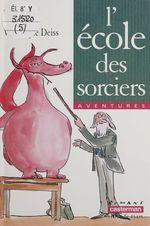 Vente Livre Numérique : L'École des sorciers  - Paul Thiès - Thies/Deiss Paul/Ver