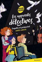 Vente Livre Numérique : Les apprentis détectives - Enquête et pickpocket  - Agnès Laroche