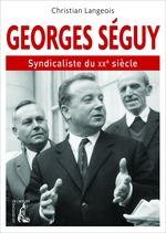 Georges Séguy  - Christian Langeois