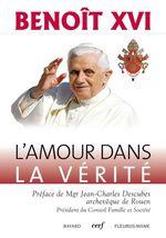 Vente Livre Numérique : L'amour dans la vérité  - Benoît XVI