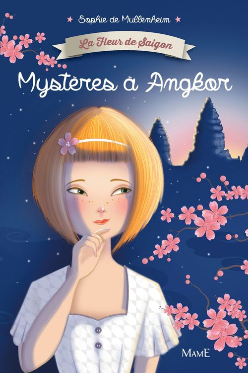 La fleur de Saïgon t.3 ; mystères à Angkor