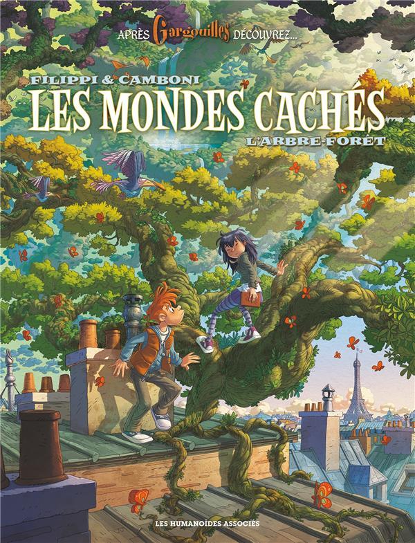 Les mondes cachés T.1 ; l'arbre-forêt