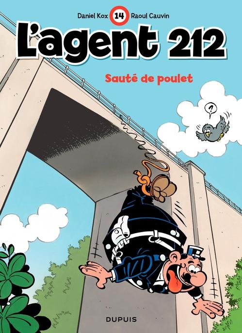 L'Agent 212 - tome 14 - SAUTE DE POULET  - Raoul Cauvin  - Daniel Kox