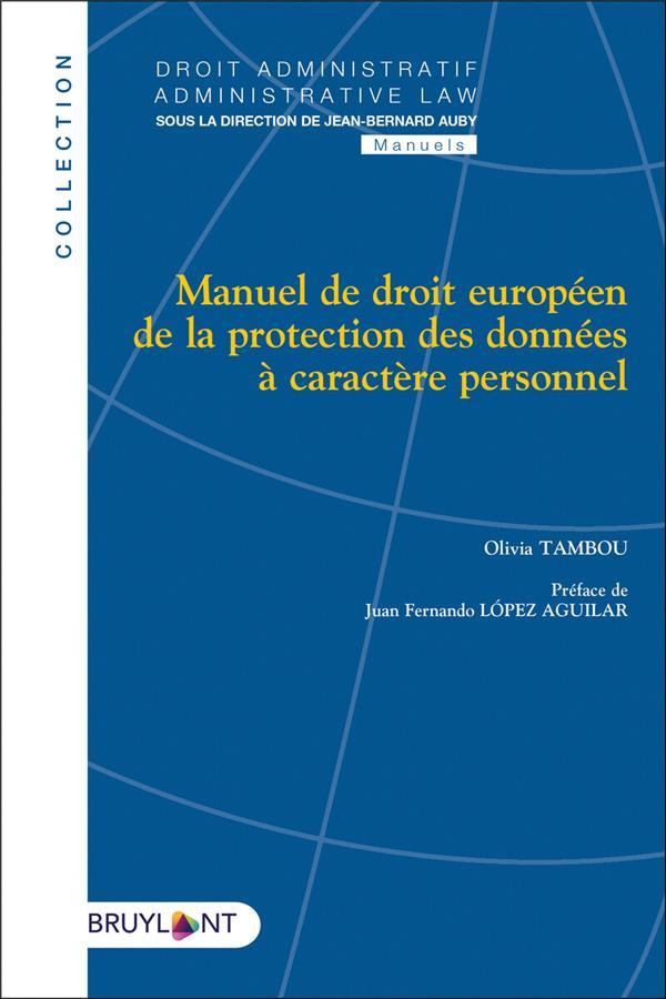 Manuel de droit européen de la protection des données à caractère personnel