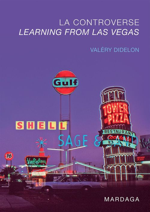 La controverse ; learning from Las Vegas