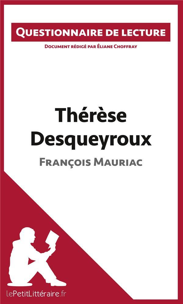 Questionnaire de lecture ; Thérèse Desqueyroux de François Mauriac