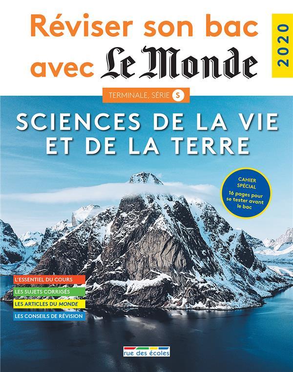 Réviser son bac avec le monde ; sciences de la vie et de la terre ; 55 questions corrigées et commentées ; cahier spécial