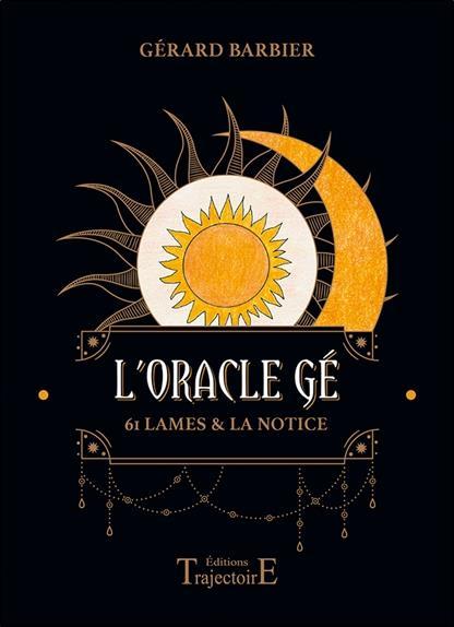 L'oracle Gé : 61 lames et la notice ; coffret