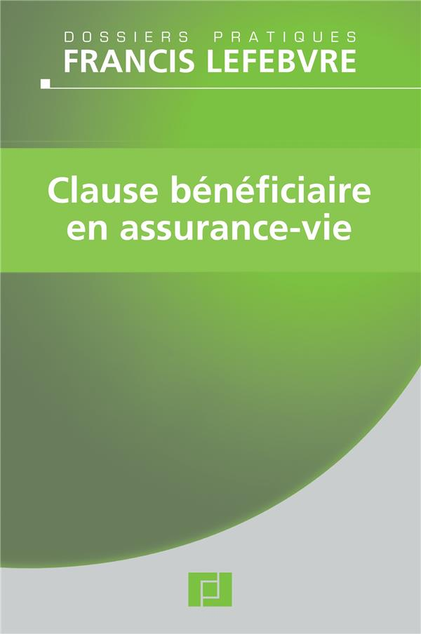 Clause Beneficiaire En Assurance-Vie