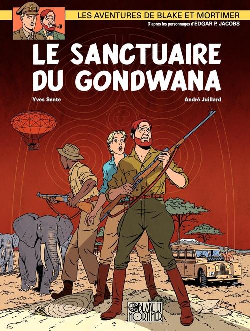 Blake et Mortimer T.18 ; le sanctuaire de Gondwana