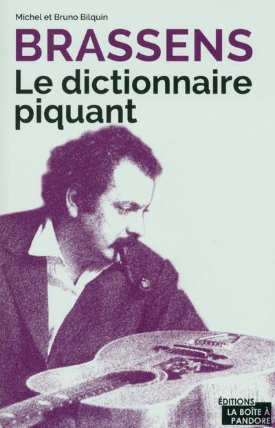Brassens ; le dictionnaire piquant