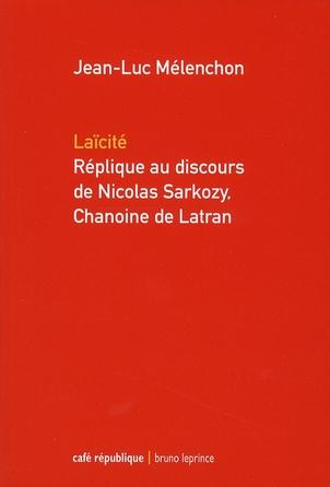Laïcité ; réplique au discours de Nicolas Sarkozy, chanoine de Latran